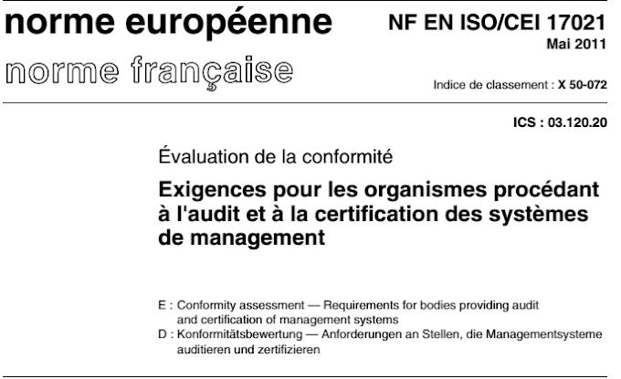 NF EN ISO/CEI 17021 Exigences pour les organismes procédant  à l'audit et à la certification des systèmes  de management