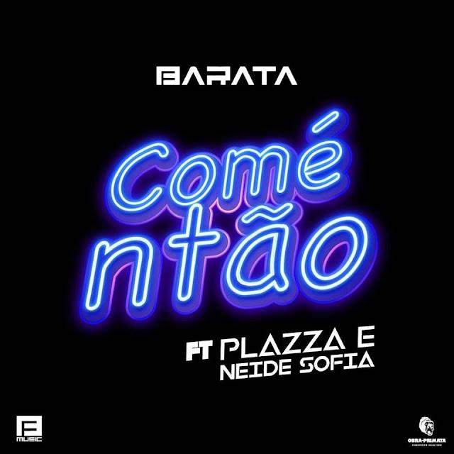 Dj Barata Feat. Plazza & Neide Sofia