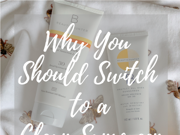 Why You Should Switch to a Clean Sunscreen