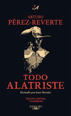 LIBRO - Todo Alatriste : Arturo Pérez-Reverte   (Alfaguara - 14 Abril 2016)   Comprar en Amazon España