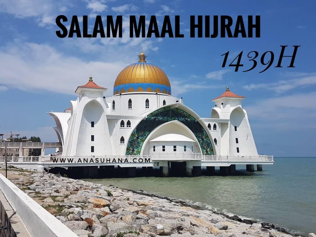 Salam Maal Hijrah 1439 H - Jom Hijrahkan Diri