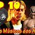 TOP 10 - Maiores Músicos dos Anos 90