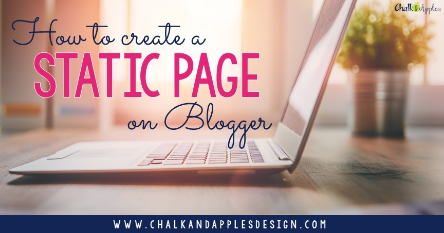 Step by step tutorial for creating a static page on your Blogger blog.