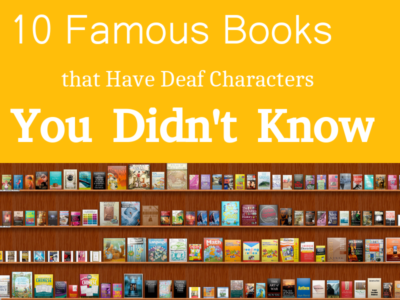 10 Famous Books that Have Deaf Characters You Didn't Know