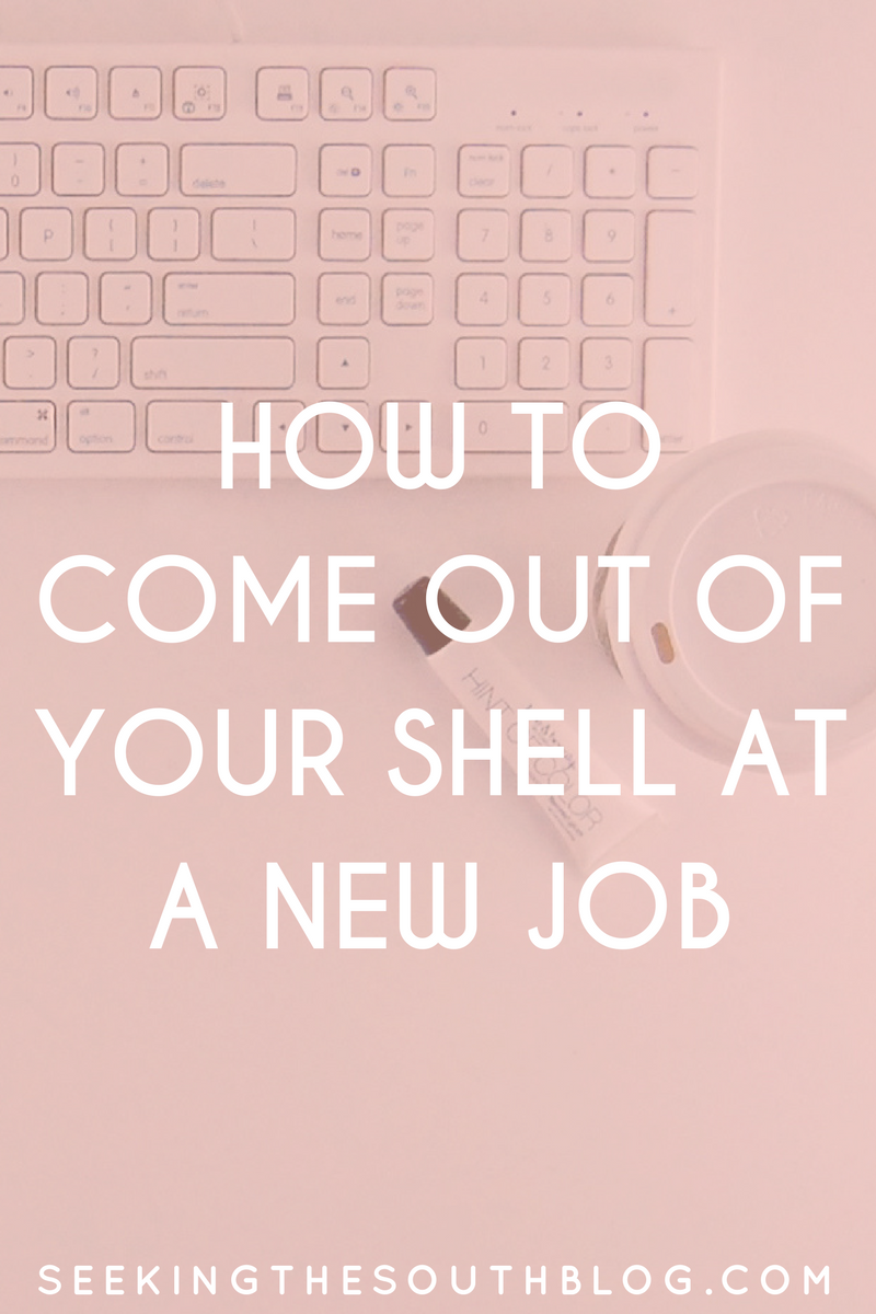 How To Come Out Of Your Shell at a New Job