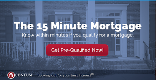 The 15 Minutes Mortgage.