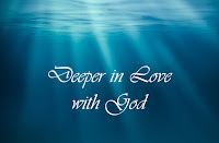Loving God in a Deeper Way