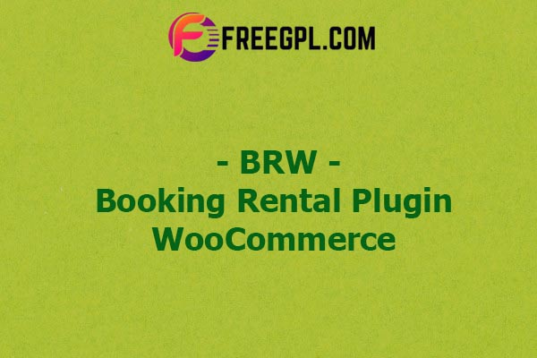 BRW - Booking Rental Plugin WooCommerce Nulled Download Free