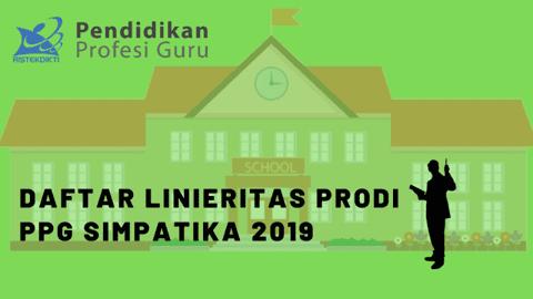 Cek Linier PPG ! Berikut Daftar Linieritas Prodi PPG Simpatika 2019