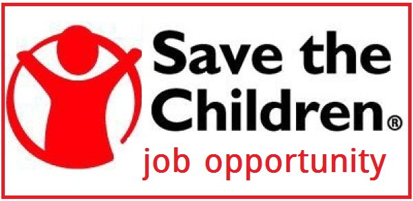 Save The Children Job Opportunity - NGO Jobs  Opportunity