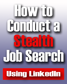 stealth job search using LinkedIn