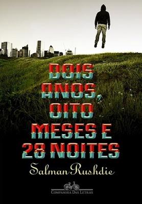 DOIS ANOS, OITO MESES E 28 NOITES (Salman Rushdie)