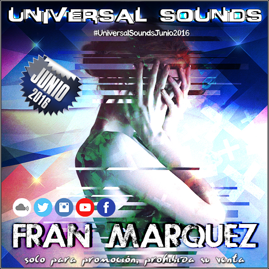 Universal Sounds Junio 2016 - Fran Márquez