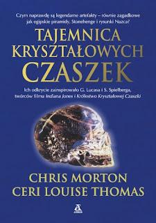 Tajemnica kryształowych czaszek - Chris Morton, Thomas Ceri Louise