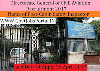 Directorate General of Civil Aviation Recruitment – Cabin Safety Inspector