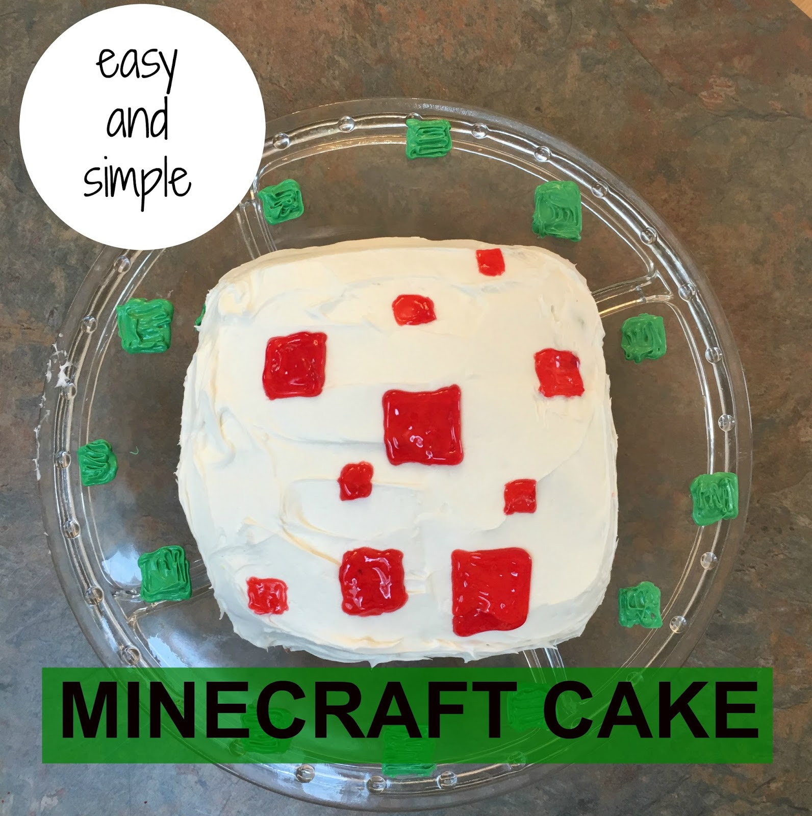 A Day In The Life Of One Girl Diy The Easiest Fondant Free Minecraft Cake Ever