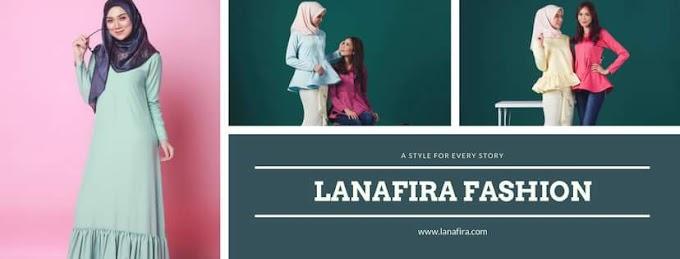 Lanafira Butik Online Pakaian Muslimah Pilihan Wanita Hari Ini