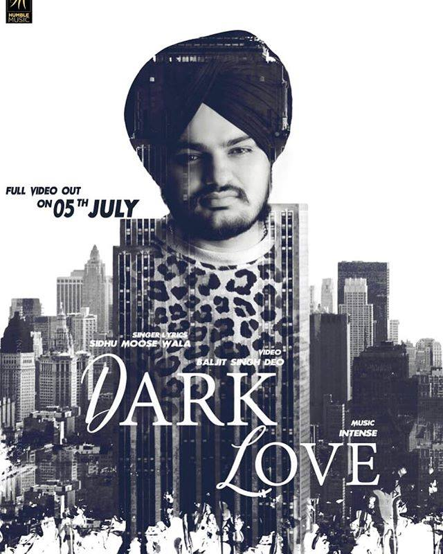 Dark Love Lyrics Sidhu Moosewala