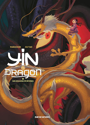 Yin et le dragon tome 3 nos dragons éphémères Rue de Sèvres