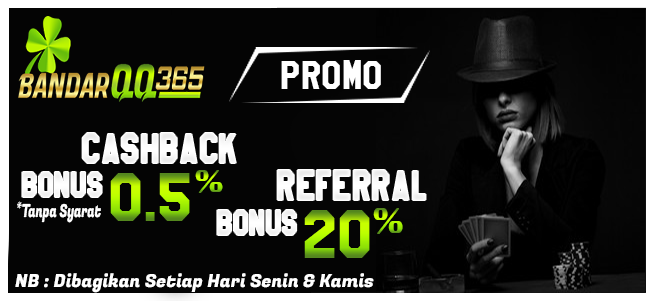 Bonus Cashback 0,5% dan Bonus Referral 20% BANDARQQ365