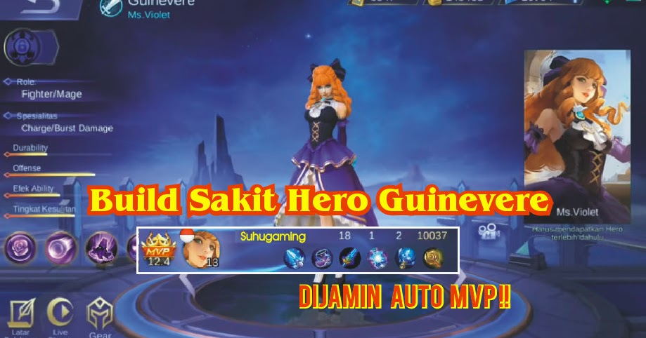 Build Guinevere Auto MVP Mobile Legends Hero Fighter Mage