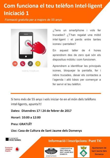 Taller sobre telèfons intel·ligents per a majors de 55 anys Sant Jaume dels Domenys, divendres 24 de febrer de 2017