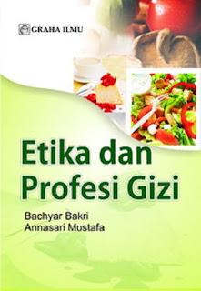 Jual Etika dan Profesi Gizi - DISTRIBUTOR BUKU YOGYA | Tokopedia:
