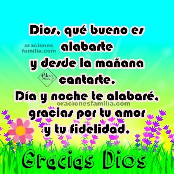 Oración de inicio del nuevo día, comienzo la mañana con Dios, buenos días Señor, oraciones con imágenes cristianas por Mery Bracho.