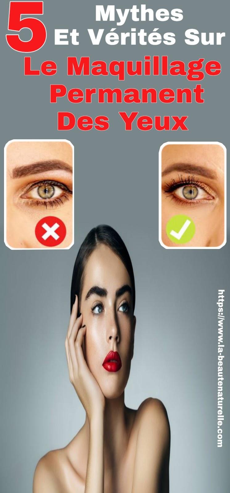 5 Mythes Et Vérités Sur Le Maquillage Permanent Des Yeux
