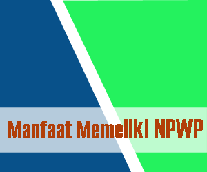 manfaat-memeliki-npwp-notes-asher