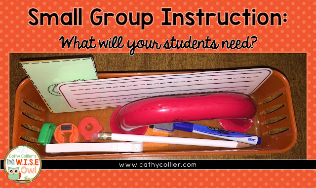 Having materials handy is a great way to make sure small group instruction is about reading, not organizing.