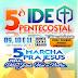 Eunápolis - Vem aí o 5º Ide Pentecostal e 5ª Marcha para Jesus, tradicionais eventos evangélicos, na Colônia