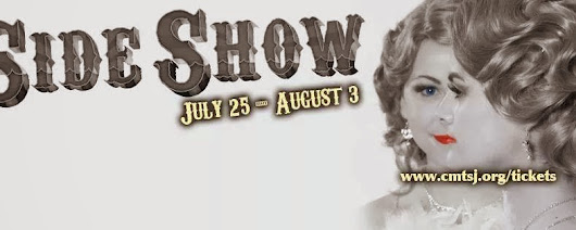 Come Look at the Freaks! Side Show Musical Review