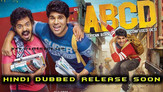 Allu Sirish's ABCD: America Born Confused Desi Full movie Hindi dubbed