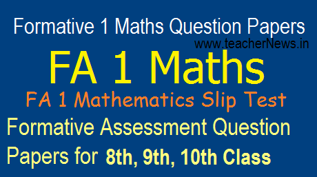 Formative 1/ FA 1 Maths Question Papers For 8th, 9th, 10th Class Slip Test in EM TM