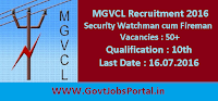MGVCL Recruitment 2016 for 50+ Security Watchman cum Fireman Posts Apply Online Here