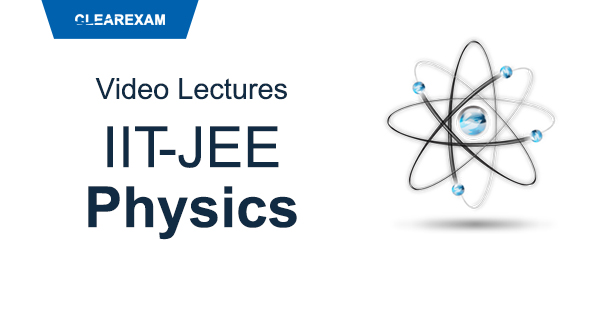 IIT-JEE Physics Video Lectures