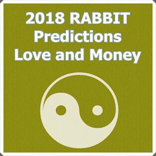 2018 RABBIT Horoscope Predictions For Love and Money