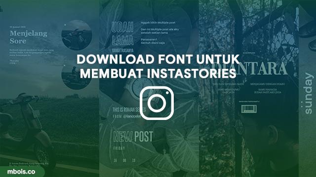 Download Font Untuk Instastories Keren