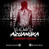 Latest Jamz: AZUANUKA (censored version) - DIALECT