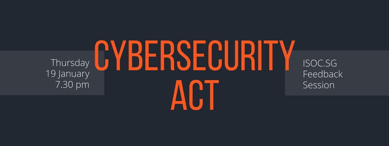 Feedback Session on Cybersecurity Act 2017   Tech Music Art