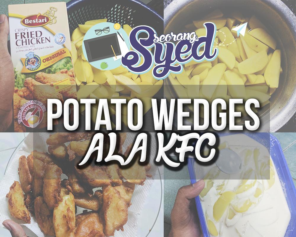 Dapur Bujang Resipi Potato Wedges Ala Kfc