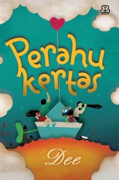 Famfila Blog New Resensi Novel Perahu Kertas Karya Dee Dewi Lestari