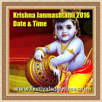 Krishna Janmashtami 2016 Date & Time - कृष्ण जन्माष्टमी 2016 तारीख व समय - কৃষ্ণ জন্মাষ্টমী  ২০১৬ তারিখ এবং সময়