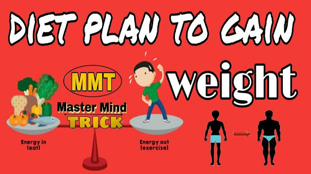 Diet plan to gain weight