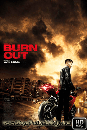 Burn Out [1080p] [Latino-Frances] [MEGA]