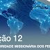 Lição 12 - A Prioridade Missionária dos Pentecostais