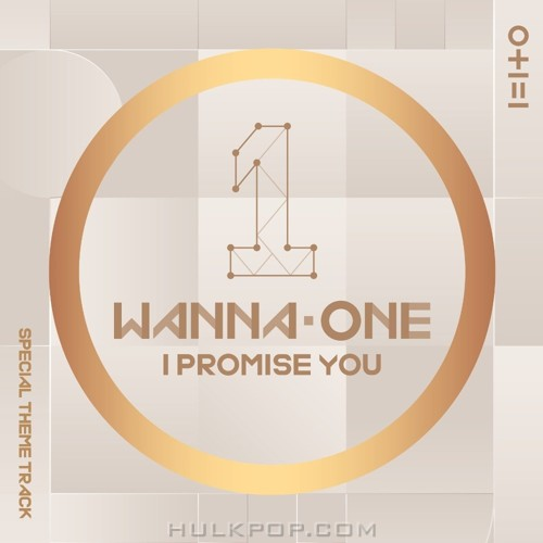 WANNA ONE – I PROMISE YOU (I.P.U.) – Special Theme Track – Single (FLAC + ITUNES PLUS AAC M4A)