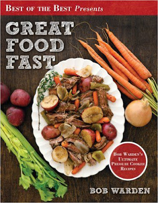 great-food-fast-bob-wardens-ultimate-pressure-cooker-recipes