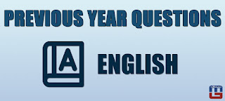 PREVIOUS YEAR ENGLISH QUESTIONS | 13.06.2017